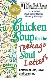Chicken Soup for the Teenage Soul Letters: Letters of Life