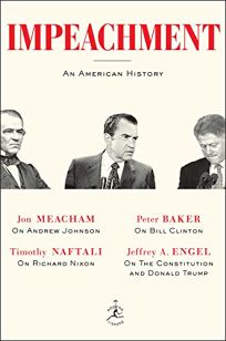 Impeachment: An American History