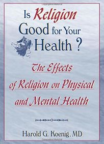 Is Religion Good for Your Health?