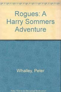 Rogues: A Harry Sommers Adventure
