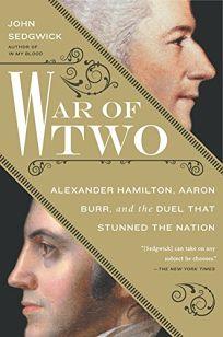 War of Two: Alexander Hamilton