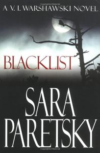 BLACKLIST: A V.I. Warshawski Novel