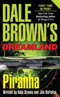 DALE BROWNS DREAMLAND: Piranha