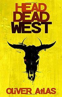 Head Dead West: Omnibus