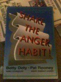 Shake the Anger Habit!