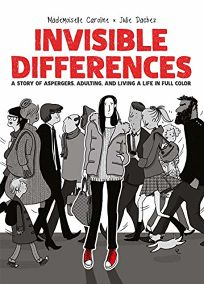 Invisible Differences: A Story of Asperger's