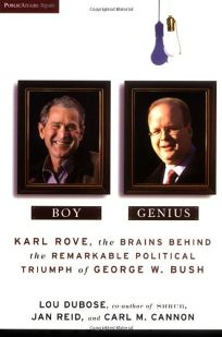 Boy Genius: Karl Rove