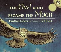 The Owl Who Became the Moon: A Cherokee Story