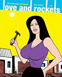 Love and Rockets: New Stories No. 6