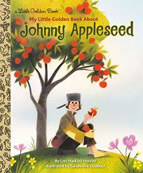 My Little Golden Book about Johnny Appleseed