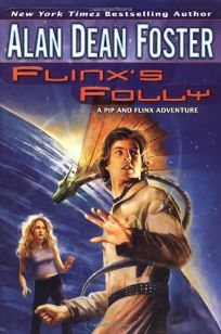 FLINXS FOLLY: A Pip & Flinx Adventure