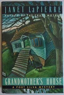 Grandmothers House: A Port Silva Mystery