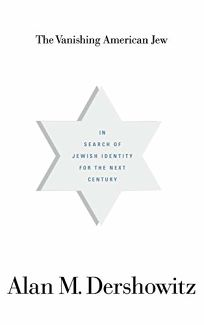 The Vanishing American Jew: In Search of Jewish Identity for the Next Century