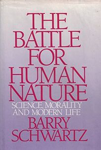 The Battle for Human Nature: Science