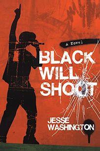 Black Will Shoot