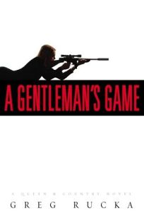 A GENTLEMANS GAME: A Queen & Country Novel