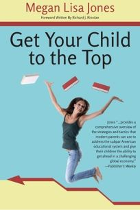 Get Your Child to the Top: How Do Children Succeed Today