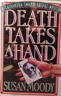 Death Takes a Hand: A Cassandra Swann Bridge Mystery