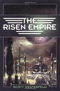 THE RISEN EMPIRE: Book One of Succession