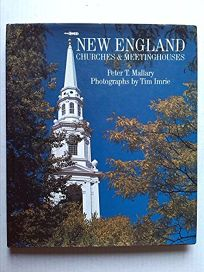 New England Churches & Meetinghouses