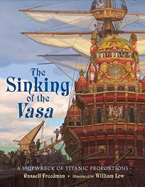 The Sinking of the 'Vasa': A Shipwreck of Titanic Proportions