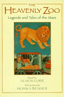The Heavenly Zoo: Legends and Tales of the Stars