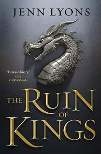 The Ruin of Kings: A Chorus of Dragons