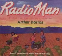 Radio Man: A Story in English and Spanish