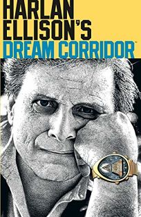 Harlan Ellisons Dream Corridor Volume 2