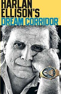 Harlan Ellisons Dream Corridor Volume 2