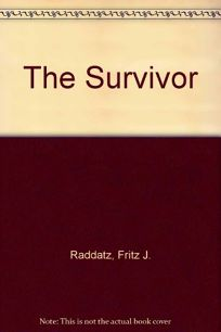 The Survivor: A Novella