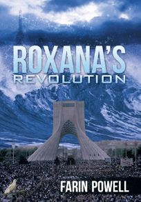 Roxanas Revolution