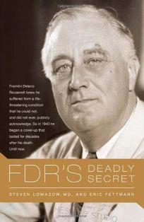 FDRs Deadly Secret