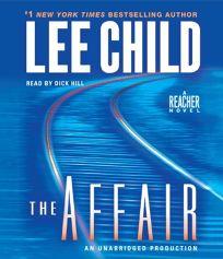 The Affair: A Reacher Novel