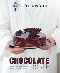 Chocolate Bible: 165 Recipes from the Famous French Culinary School