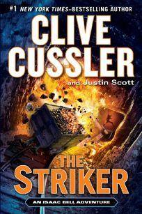 The Striker: An Isaac Bell Adventure
