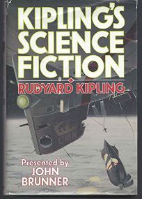 John Brunner Presents Kiplings Science Fiction: Stories