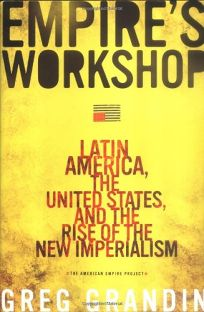 Empires Workshop: Latin America and the Roots of U.S. Imperialism