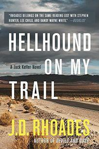 Hellhound on My Trail: A Jack Keller Novel