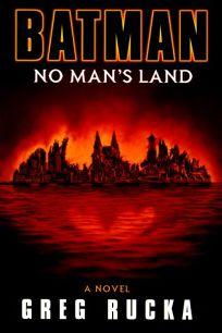 Batman: No Mans Land