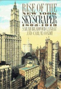 Rise of the New York Skyscraper: 1865-1913
