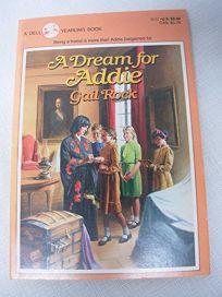 Dream for Addie