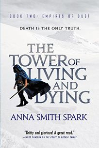 The Tower of Living and Dying: Empires of Dust