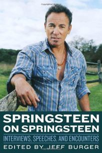 Springsteen on Springsteen: Interviews
