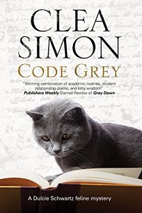 Code Grey: A Dulcie Schwartz Feline Mystery
