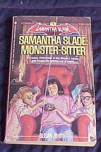 Samantha Slade #01: Monster-Sitter