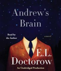 Audio Book Review Andrew S Brain By E L Doctorow Read