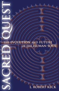 Sacred Quest: The Evolution and Future of the Human Soul