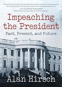 Impeaching the President: Past