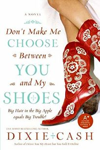 Dont Make Me Choose Between You and My Shoes